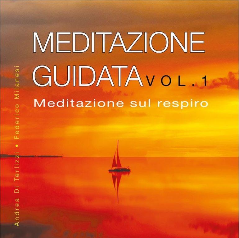Meditazione Guidata vol.1 - Meditazione sul respiro