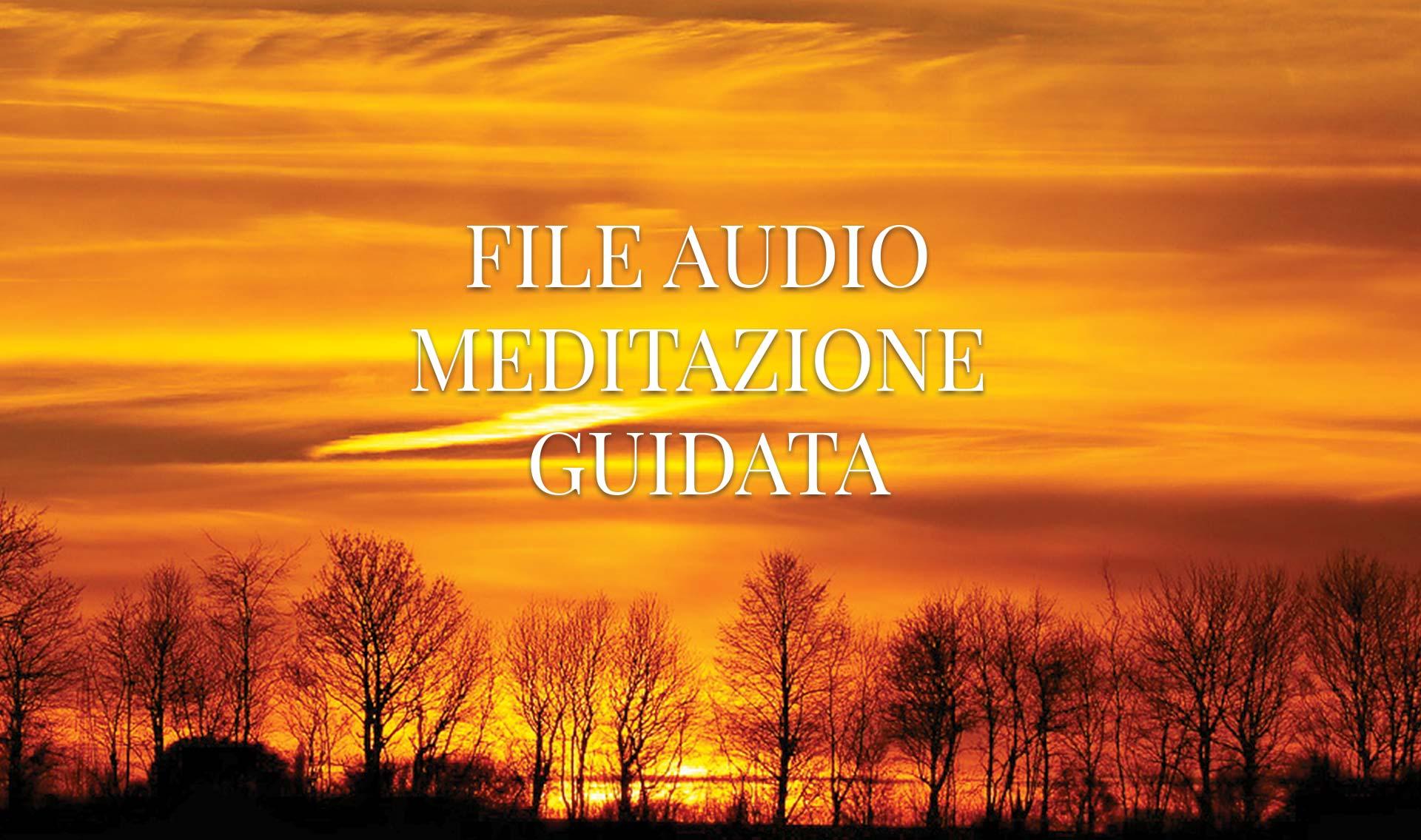 File Audio Meditazione Guidata
